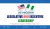 SAVE THE DATE! U.S-NIGERIA LEGISLATIVE AND EXECUTIVE LEADERSHIP FORUM 15th -18th NOVEMBER,2017